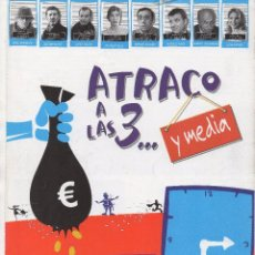 Cine: ATRACO A LAS 3... Y MEDIA. Lote 105580295