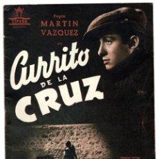 Cine: PROGRAMA GUÍA CIFESA CURRITO DE LA CRUZ 12 PAGINAS. Lote 106959895