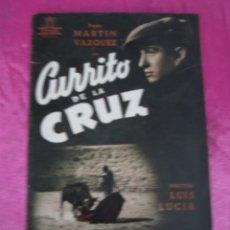 Cine: CURRITO DE LA CRUZ LUIS LUCIA GUIA DE CINE CIFESA.. Lote 107443187