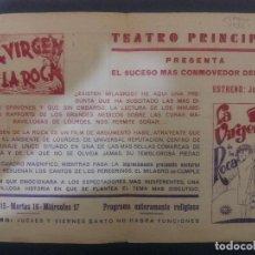 Cine: C-70.- PROGRAMA DE CINE DOBLE , LA VIRGEN DE LA ROCA .- 1933.- TEATRO PRINCIPAL . Lote 108361955