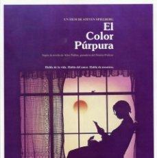 Cine: EL COLOR PÚRPURA 1985 (GUÍA ORIGINAL SIMPLE CON FOTOS DEL ESTRENO EN ESPAÑA) STEVEN SPIELBERG. Lote 142079925