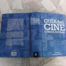 Cine: GUIA DEL CINE ,CARLOS AGUILAR ,CATEDRA, SIGNO E IMAGEN,1744 PAGINAS, 17X25,TAPA DURA,2006. Lote 172044328