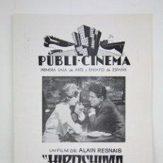 Cine: GUÍA PUBLICITARIA PUBLI-CINEMA - HIROSHIMA, MON AMOUR - ALAIN RESNAIS - DANONE - AÑO 1967. Lote 126361347