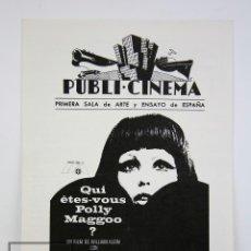 Cine: GUÍA PUBLICITARIA PUBLI-CINEMA - ¿QUIÉN ERES TÚ, POLLY MAGGOO? - PUBLICIDAD DANONE - AÑO 1968. Lote 126362391