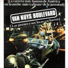 Cine: GUIA ORIGINAL SENCILLA (VAN NUYS BOULEVARD) LOS JOVENES Y SUS LOCOS CACHARROS. Lote 127938623