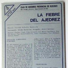 Cine: FICHA TECNICA CINE LA FIEBRE DEL AJEDREZ, CLASICOS CINE MUDO CAJA AHORROS ALICANTE AÑOS 80, 17X27 CM. Lote 133132354