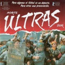 Cine: GUÍA PUBLICITARIA PELÍCULA NORTE ULTRAS SUR. Lote 137309942