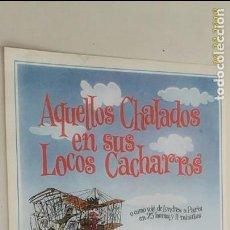 Cine: GUÍA ORIGINAL DE CINE: AQUELLOS CHALADOS EN SUS LOCOS CACHARROS. Lote 137434534