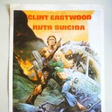 Cine: GUÍA PUBLICITARIA PELÍCULA RUTA SUICIDA AÑO 1978 CLINT EASTWOOD. Lote 144853430