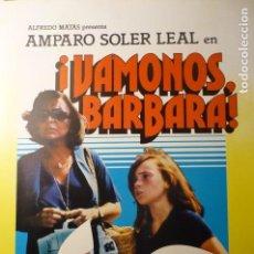 Cine: GUIA SIMPLE VAMONOS BARBARA ¡ - AMPARO SOLER LEAL. Lote 145239258