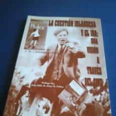Cine: LA CUESTIÓN IRLANDESA Y EL IRA UNA VISIÓN A TRAVÉS DEL CINE. J. M.CAPARRÓS LERA.FANCY EDICIONES,2003. Lote 146549594