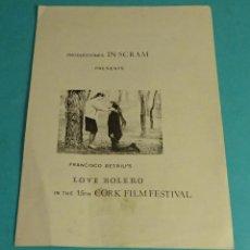 Cine: LOVE BOLERO IN THE 15TH CORK FILM FESTIVAL. FRANCISCO BETRIU'S. Lote 152040730