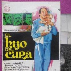 Cinéma: GUIA PUBLICITARIA + 3 FOTOS, EL HIJO DEL CURA, FERNANDO ESTESO, FLORINDA CHICO, GF125. Lote 156851050