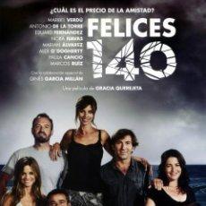 Cine: FELICES 140 (GUÍA ORIGINAL SIMPLE CON FOTOS DE SU ESTRENO EN ESPAÑA MARIBEL VERDÚ. Lote 264077600