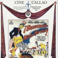 """Cine: """"¡BIENVENIDO, MÍSTER MARSHALL!"""". PROGRAMA-INVITACIÓN CINE CALLAO CIEN AÑOS DE LA GRAN VÍA DE MADRID. Lote 158429138"""