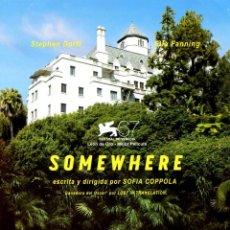 Cine: SOMEWHERE (GUÍA ORIGINAL SIMPLE DE SU ESTRENO EN ESPAÑA). Lote 207025050