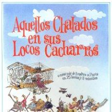 Cine: AQUELLOS CHALADOS EN SUS LOCOS CACHARROS. GUIA ORIGINAL ESTRENO.. Lote 159619334