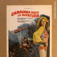 Cine: CARAVANA HACIA LA AVENTURA. GUÍA PUBLICITARIA SIMPLE. IDEAL PARA ENMARCAR.. Lote 162426801