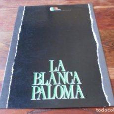 Cine: LA BLANCA PALOMA - ANTONIO BANDERAS, EMMA SUAREZ, PACO RABAL - GUIA ORIGINAL DE LUJO CARTEL AÑO 1989. Lote 162785522