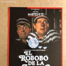Cine: EL ROBOBO DE LA JOJOYA (MARTES Y 13). GUÍA PROMOCIONAL DE LA PELÍCULA, IDEAL PARA ENMARCAR.. Lote 163270554