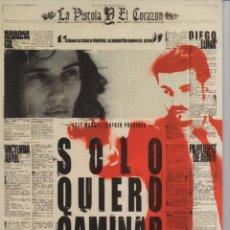 Cine: SOLO QUIERO CAMINAR. Lote 165702998