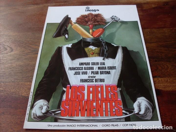 LOS FIELES SERVIENTES - AMPARO SOLER LEAL,PACO ALGORA,MARIA ISBERT - GUIA ORIGINAL IMAGO FILMS 1980 (Cine - Guías Publicitarias de Películas )