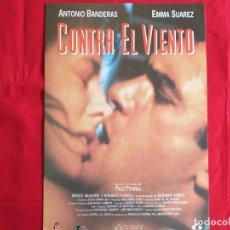 Cine: GUIA PUBLICITARIA: CONTRA EL VIENTO. PACO PERIÑAN. ANTONIO BANDERAS, EMMA SUAREZ, ROSARIO FLORES. Lote 172773193