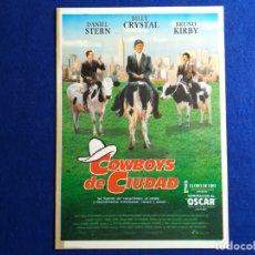Cine: GUÍA PUBLICITARIA ORIGINAL DE LA PELÍCULA: COWBOYS DE CIUDAD. DANIEL STERN, BILLY CRISTAL, BRUNO K. . Lote 175907349