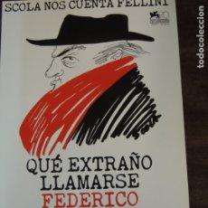 Cine: QUE EXTRAÑO LLAMARSE FEDERICO - GUIA PUBLICITARIA ORIGINAL - FELLINI ETTORE SCOLA TOMASSO LUZOTTI. Lote 261893080