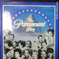 Cine: THE PARAMOUNT STORY POR JOHN DOUGLAS EAMES, THE COMPLETE HISTORY OF THE STUDIO AND ITS 2805 FILMS. . Lote 179216855