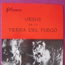 Cine: GUIA PUBLICITARIA, CINE, URSUS EN LA TIERRA DEL FUEGO, ED FURY, CLAUDIA MORI, G419. Lote 179515727