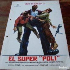 Cine: EL SUPER POLI - BUD SPENCER, RAYMOND PELLEGRIN, JULIETTE MAYNIEL - GUIA ORIGINAL ALIANZA AÑO 1979. Lote 179547942