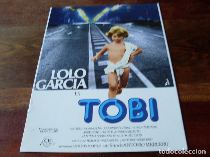 TOBI - LOLO GARCIA, MARIA CASANOVA, ANTONIO FERRANDIS - GUIA ORIGINAL CB FILMS AÑO 1978 (Cine - Guías Publicitarias de Películas )