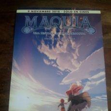 Cine: MAQUIA UNA HISTORIA DE AMOR INMORTAL - ANIMACION - GUIA ORIGINAL SELECTA VISION AÑO 2018. Lote 181950332