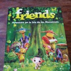 Cine: FRIENDS AVENTURA EN LA ISLA DE LOS MONSTRUOS - ANIMACION - GUIA ORIGINAL SELECTA VISION AÑO 2011. Lote 182034761