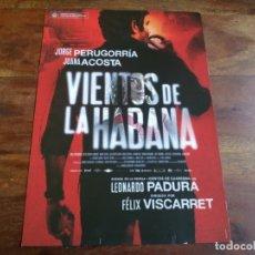 Cine: VIENTOS DE LA HABANA - JORGE PERUGORRIA, JUANA ACOSTA - GUIA ORIGINAL SYLDAVIA AÑO 2016. Lote 183020920
