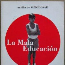 Cine: G8974 LA MALA EDUCACION GUIA PRESSBOOK ORIGINAL ESTRENO PEDRO ALMODOVAR GAEL GARCIA BERNAL. Lote 183423787