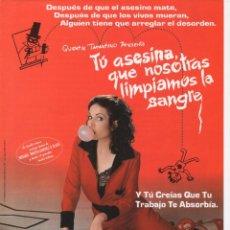 Cine: TÚ ASESINA QUE NOSOTRAS LIMPIAMOS LA SANGRE. Lote 186310870