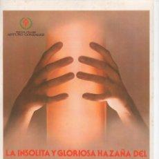 Cine: LA INSÓLITA Y GLORIOSA HAZAÑA DEL CIPOTE DE ARCHIDONA. Lote 189985686