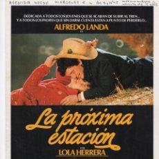 Cine: LA PRÓXIMA ESTACIÓN. Lote 189993941