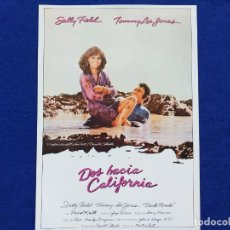 Cine: GUIA PUBLICITARIA: DOS HACIA CALIFORNIA. SALLY FIELD, TOMMY LEE JONES. Lote 190854562
