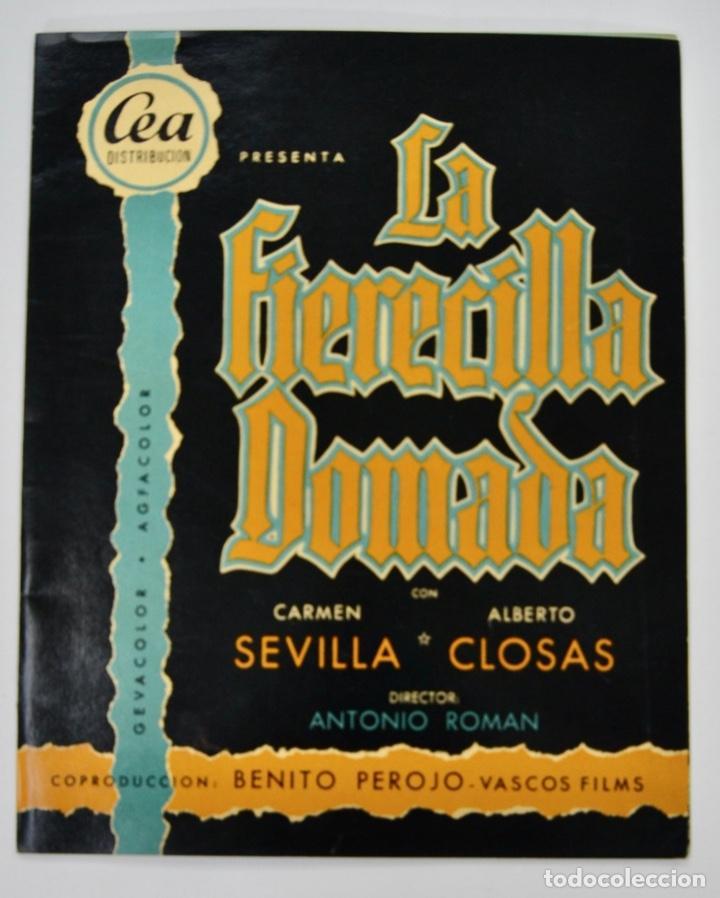 GUÍA PELÍCULA. LA FIERECILLA DOMADA. CARMEN SEVILLA Y ALBERTO CLOSAS. CINE PALAFOX. ZARAGOZA, 1956 (Cine - Guías Publicitarias de Películas )