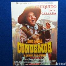 Cine: GUIA: AQUI LLEGA CONDEMOR EL PECADOR DE LA PRADERA. CHIQUITO DE LA CALZADA. Lote 192512675