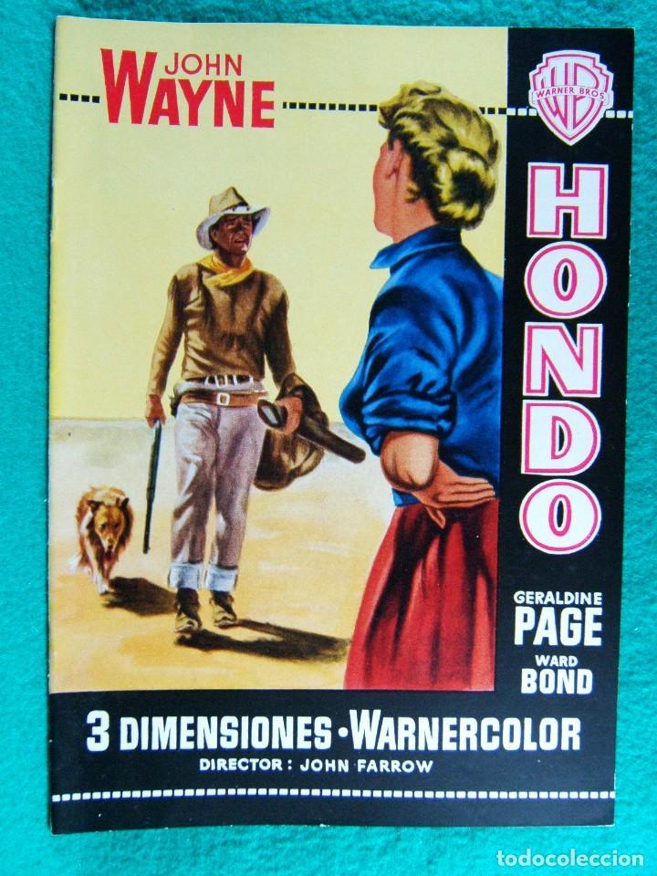 HONDO-JOHN FARROW-GERALDINE PAGE-JOHN WAYNE-WARD BOND-MICHAEL PATE-3 DIMENSIONES 3-D-16 PAGINAS-1954 (Cine - Guías Publicitarias de Películas )
