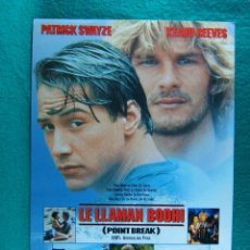 Cinéma: LE LLAMAN BODHI-POINT BREAK-KATHRYN BIGELOW-PATRICK SWAYZE-KEANU REEVES-GARY BUSEY-2 PAGINAS-1991. . Lote 193570016
