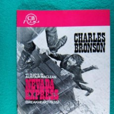 Cine: NEVADA EXPRESS-BREAKHEART PASS-TOM GRIES-CHARLES BRONSON-BEN JOHNSON-8 PAGINAS-1976. . Lote 194226830