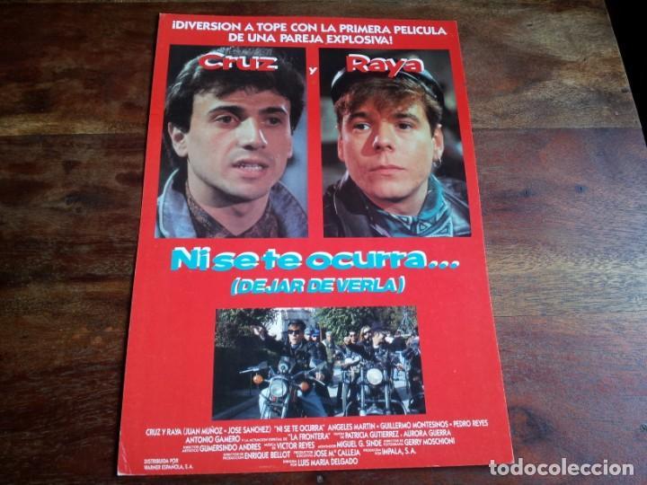 NI SE TE OCURRA DEJAR DE VERLA - CRUZ Y RAYA, PEDRO REYES - GUIA ORIGINAL WARNER AÑO 1990 (Cine - Guías Publicitarias de Películas )