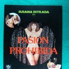 Cine: PASION PROHIBIDA-AMANDO DE OSSORIO-SUSANA ESTRADA-EMILIO ALVAREZ-MARIA REY-2 PAGINAS-1982. . Lote 194509401