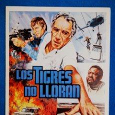 Cine: LOS TIGRES NO LLORAN. Lote 194867177