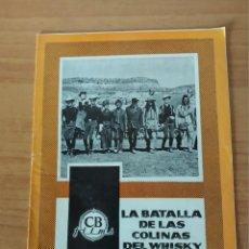 Cine: G1--GUIA DE LA PELICULA -- LA BATALLA DE LAS COLINAS DEL WHISKY. Lote 195116586